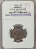 1806 1/2 C Small 6, No Stems -- Improperly Cleaned -- NGC Details. AU. NGC Census: (0/0). PCGS Population (68/216). Mint...