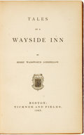 Books:Literature Pre-1900, Henry Wadsworth Longfellow. Tales of a Wayside Inn.Boston: Ticknor and Fields, 1863....