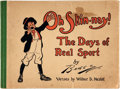 Books:Art & Architecture, [Cartoons]. Wilbur D. Nesbitt. [Clare A.] Briggs, illustrator. Oh Skin-nay! The Days of Real Sport. Chicago: P.F...
