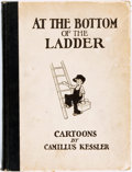 Books:Art & Architecture, [Cartoons]. Camillus Kessler. At the Bottom of the Ladder. Philadelphia & London: J.B. Lippincott, 1926....