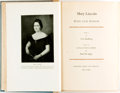 Books:Americana & American History, Carl Sandburg and Paul M. Angle. SIGNED/LIMITED. Mary Lincoln,Wife and Widow. Part I by Carl Sandburg. Part II, Letters...