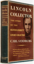 Books:Americana & American History, Carl Sandburg. SIGNED/LIMITED. Lincoln Collector: the Story ofOliver R. Barrett's Great Private Collections. Ne...