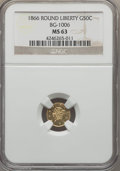 California Fractional Gold , 1866 50C Liberty Round 50 Cents, BG-1006, R.5, MS63 NGC. NGCCensus: (3/8). PCGS Population (9/13). ...