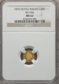 California Fractional Gold : , 1875 50C Indian Octagonal 50 Cents, BG-946, R.4, MS62 NGC. NGCCensus: (7/2). PCGS Population (27/44). ...