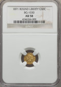 California Fractional Gold , 1871 50C Liberty Round 50 Cents, BG-1030, R.6, AU58 NGC. NGCCensus: (1/1). PCGS Population (3/7). ...