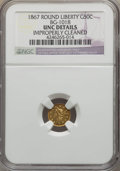 California Fractional Gold , 1867 50C Liberty Round 50 Cents, BG-1018, High R.4, -- ImproperlyCleaned -- NGC Details. UNC. NGC Census: (0/7). PCGS Popu...