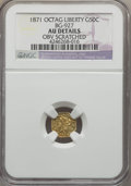 California Fractional Gold , 1871 50C Liberty Octagonal 50 Cents, BG-927, Low R.5, -- ObvScratched -- NGC Details. AU. NGC Census: (0/10). PCGS Populat...