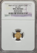 California Fractional Gold , 1869 50C Liberty Octagonal 50 Cents, BG-907, Low R.5, -- Scratches-- NGC Details. UNC. NGC Census: (0/11). PCGS Population...