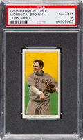 Baseball Cards:Singles (Pre-1930), 1909-11 T206 Piedmont Mordecai Brown, Cubs Jersey PSA NM-MT 8 -None Higher! ...