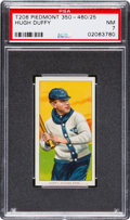 Baseball Cards:Singles (Pre-1930), 1909-11 T206 Piedmont Hugh Duffy PSA NM 7....