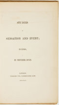 Books:Literature Pre-1900, Ebenezer Jones. AUTHOR SIGNATURE AFFIXED-IN. Studies ofSensation and Event; Poems. London: Charles Fox, 1843....