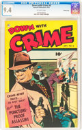 Golden Age (1938-1955):Crime, Down with Crime #6 Crowley Copy pedigree (Fawcett Publications, 1952) CGC NM 9.4 Off-white pages....