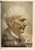 Books:Natural History Books & Prints, Luther Burbank with Wilbur Hall. The Harvest of the Years. Boston: Houghton Mifflin Company, 1927....