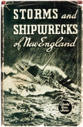 Books:Americana & American History, Edward Rowe Snow. Great Storms and Famous Shipwrecks of the NewEngland Coast. Boston: The Yankee Publishing Com...