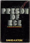 Books:Mystery & Detective Fiction, David Axton [psedonym, Dean Koontz]. Prison of Ice.Philadelphia and New York: J. B. Lippincott Company, [1976]....