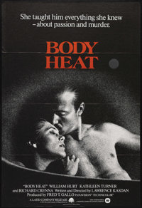 "Body Heat (Warner Brothers, 1981). Australian One Sheet (27"" X 40""). Sultry femme fatale Matty Walker (Kathlee..."