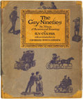 Books:Art & Architecture, [Cartoons]. R. V. Cutler. The Gay Nineties: An Album of Reminiscent Drawings. With an Introduction by Charles Da...