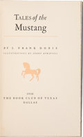 Books:Americana & American History, J. Frank Dobie. Tales of the Mustang. Dallas: The Book Clubof Texas, 1936....