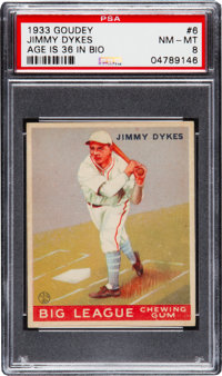 1933 Goudey Jimmy Dykes #6 PSA NM-MT 8 - Pop Two, None Higher!