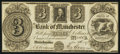 Obsoletes By State:Michigan, Manchester, MI - The Bank of Manchester $3 Nov. 24, 1837. ...