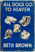 Books:Children's Books, Beth Brown. All Dogs Go to Heaven. New York: Arco Co., 1943....