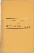 Books:Americana & American History, Constitution of the State of West Texas. [Austin, 1868]....