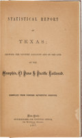 Books:Americana & American History, [Railroads] Statistical Report of Texas; Showing the Country Adjacent and on the Line of the Memphis, El Paso & Pacific Railro...