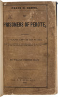 Books:Americana & American History, William Preston Stapp. The Prisoners of Perote. Containing aJournal Kept by the Author, Who Was Captured by the Mexican...