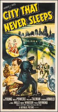"City That Never Sleeps (Republic, 1953). Three Sheet (41"" X 79.25""). Film Noir"