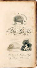 Books:Literature Pre-1900, [Richard Alsop and Theodore White]. The Echo. Printed at the Porcupine Press by Pasquin Petronius, [circa 1800]....