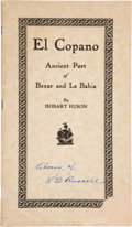 Books:Americana & American History, Hobart Huson. El Copano, the Ancient Port of Bexar and LaBahia. Refugio: The Refugio Timely Remarks, 1935....