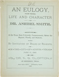 Books:Pamphlets & Tracts, Dr. A[lbert]. G[allatin]. Clopton. An Eulogy, on the Life andCharacter of Dr. Ashbel Smith. Delivered at the Texas Stat...