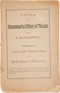 Books:Americana & American History, L[ewis]. E. Daniell. Types of Successful Men of Texas by L. E.Daniell. Biography of Captain Frank Bowden Chilton. Adva...