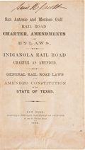 Books:Americana & American History, [Texas Railroads]. San Antonio and Mexican Gulf Rail RoadCharter Amendments and By-Laws. Indianola Rail Road Laws andA...