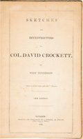 Books:Americana & American History, [Davy Crockett]. [Attributed to James S. French]. Sketches andEccentricities of Col. David Crockett, of West Tennessee....