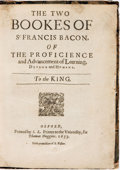 Books:Philosophy, [Featured Lot]. Francis Bacon. The Two Bookes of Sr FrancisBacon, of the Proficience and Advancement of Learning, Divin...