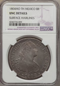 Mexico, Mexico: Charles IV 8 Reales 1804 Mo-TH UNC Details (SurfaceHairlines) NGC,...