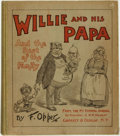 Books:Art & Architecture, [Political Cartoons]. F[rederick] Opper. Willie and his Papa, and the Rest of the Family. New York: Grosset & Du...
