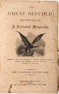 Books:Periodicals, [Bound Periodicals]. The Great Republic Monthly. A NationalMagazine, Vol. I, January to July, 1859. New York: O...