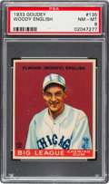 Baseball Cards:Singles (1930-1939), 1933 Goudey Woody English #135 PSA NM-MT 8....