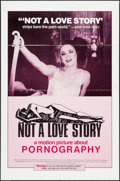"Movie Posters:Documentary, Not a Love Story: A Motion Picture About Pornography (Esma Films, 1982). One Sheet (27"" X 41""). Documentary.. ..."