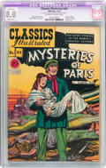 Golden Age (1938-1955):Classics Illustrated, Classics Illustrated #44 Mysteries of Paris - Original Edition (Gilberton, 1947) CGC VF 8.0 Slight (B-1) Off-white to white pa...