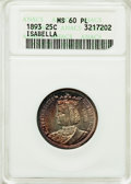 Commemorative Silver, 1893 25C Isabella Quarter MS60 Prooflike ANACS. NGC Census: (24/3217). PCGS Population (61/4180). Mintage: 24,214. Numismed...