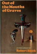 Books:Horror & Supernatural, Robert Bloch. SIGNED/LIMITED. Out of the Mouths of Graves.New York: The Mysterious Press, 1979. ...