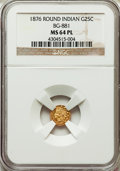 , 1876 25C Indian Round 25 Cents, BG-881, R.5, MS64 Prooflike NGC.NGC Census: (2/3). ...