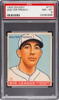 Baseball Cards:Singles (1930-1939), 1933 Goudey Walter French #177 PSA NM-MT 8....