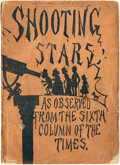 "Books:Americana & American History, W. L. Alden. Shooting Stars as Observed from the ""Sixth Column""of the Times. New York: Putnam's, 1878...."