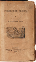 Books:Americana & American History, H. Hastings Weld. Corrected Proofs. Boston: Russell,Shattuck & Co., 1836....