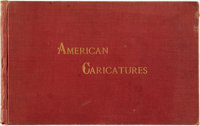 [American History, Art]. American Caricatures. Pertaining to The Civil War; Reproduced from a Private Collectio