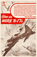 "Movie Posters:War, World War II Propaganda (U.S. Government Printing Office, 1944).Poster (25"" X 38"") ""Give us MORE B-17's."". ..."